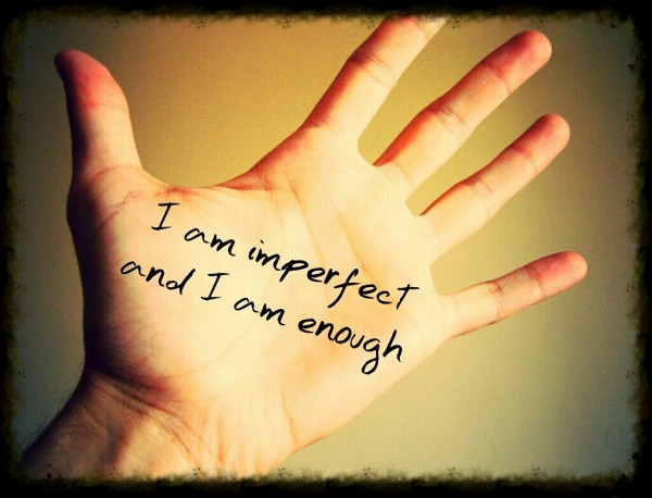 i am imperfect and i am enough